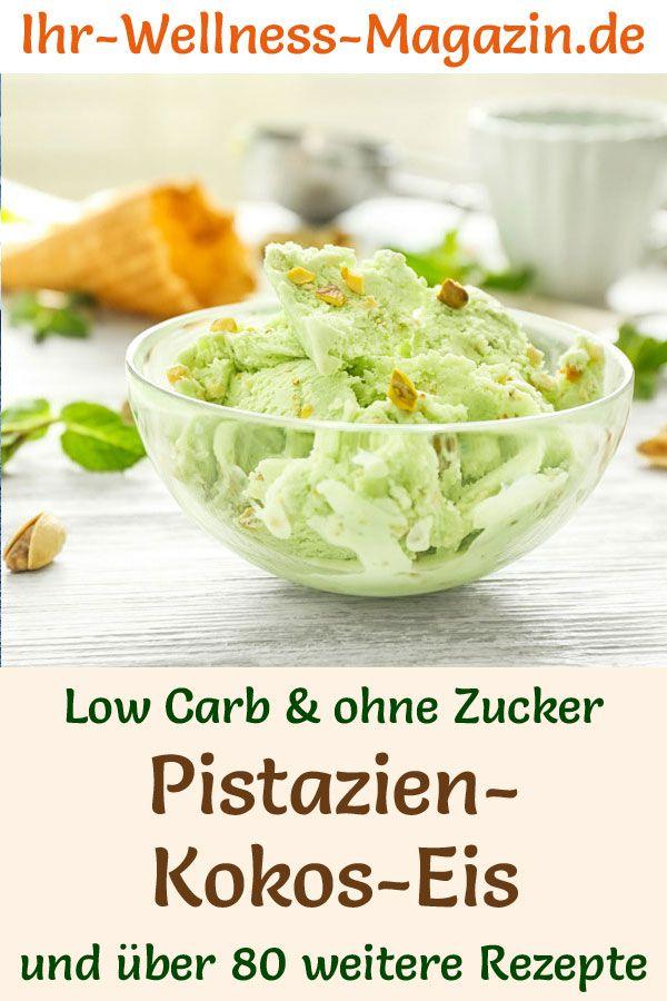 Cremiges Low Carb Pistazien-Kokos-Eis selber machen - gesundes Eis-Rezept