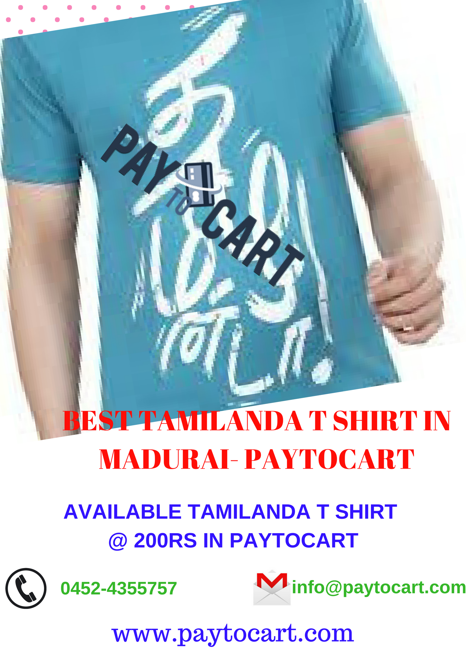 PAYTOCART is one of the best tamilanda printed t shirts online shopping in Madurai, which has the huge collection of tamilanda t shirts @250Rs