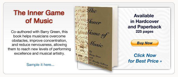 | The Inner Game of Music