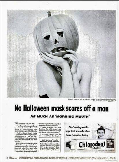 """""""Nessuna maschera di Halloween può spaventare un uomo quanto il respiro di  una bocca al mattino"""". Quindi d3726a3c90d"""