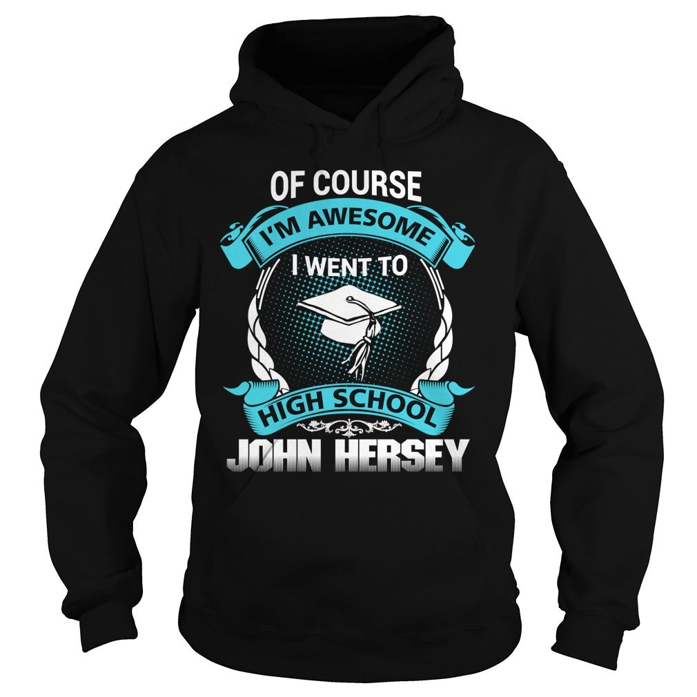 John Hersey High School T Shirt Funny T Shirts Pinterest High