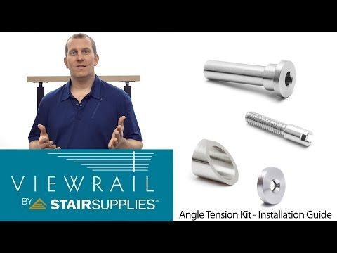 Best Angle Tension Kit Installation Guide Stair Supplies 640 x 480