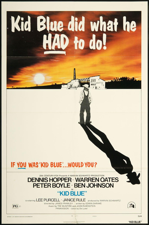KID BLUE - Dennis Hopper - Warren Oates - Peter Boyle - Ben Johnson - Lee Purcell - Janice Rule - 20th Century-Fox - Movie Poster.