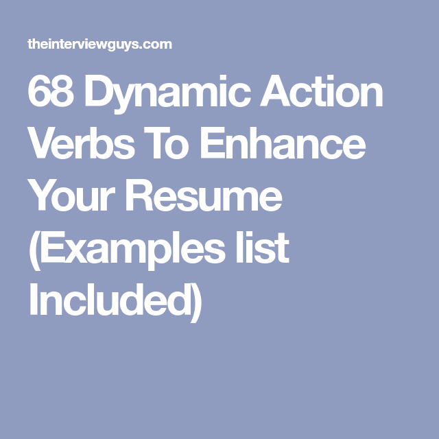 Action Verbs For Resumes 68 Dynamic Action Verbs To Enhance Your Resume Examples List