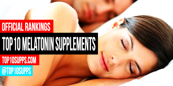 Top 10 Melatonin Supplements – Best of 2016
