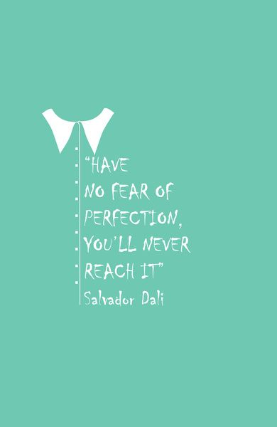 Salvador Dali | Perfection, couldnt have said it better