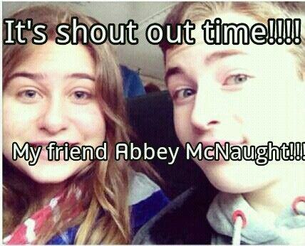 My friend Abbey McNaught.