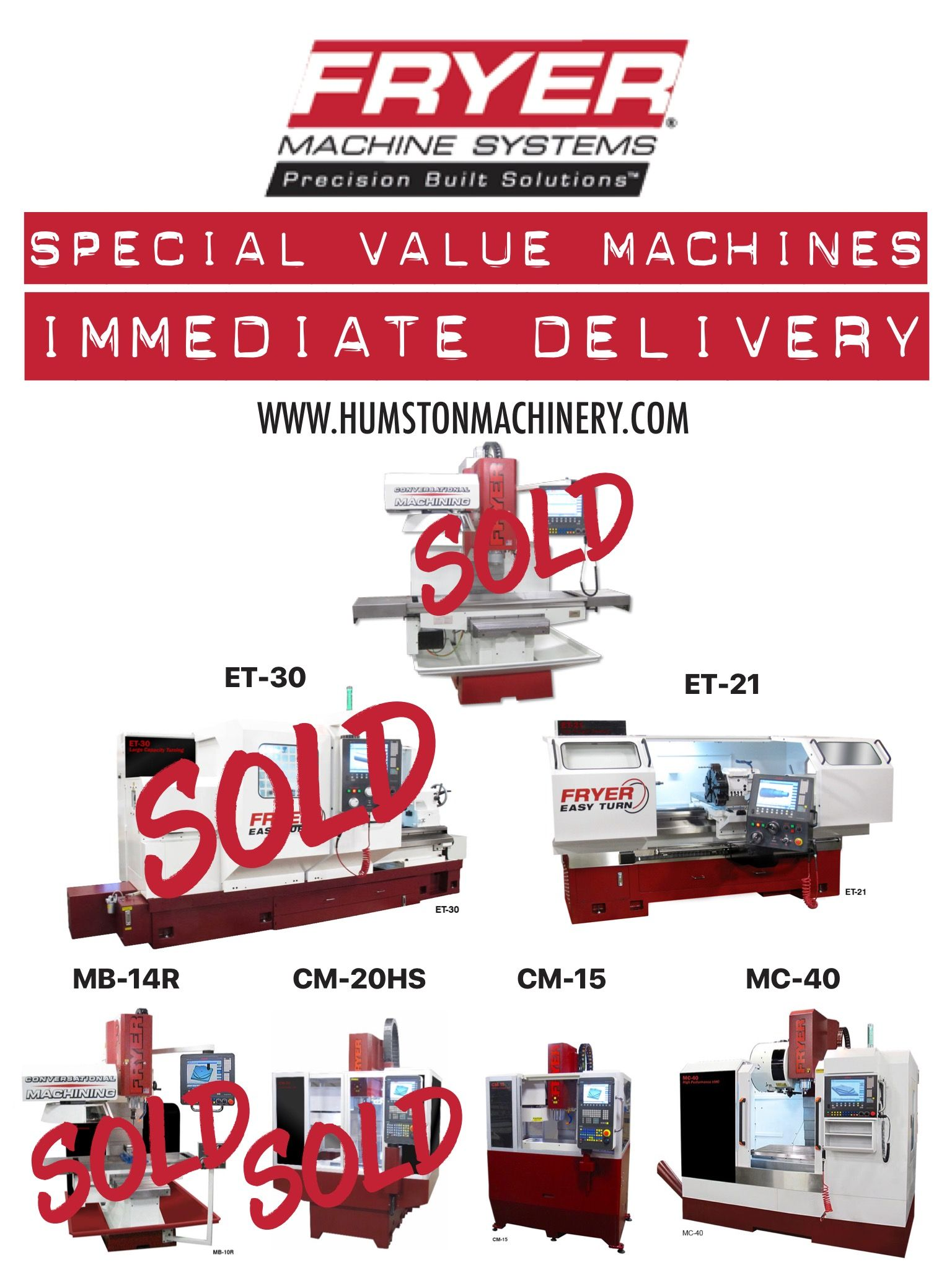 Better Hurry Only A Few Machines Left For Immediate Delivery With Special Value Year End Pricing Contact Humston Machinery For Conveyor Machinery Cnc Machine
