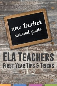 Ultimate new ELA teacher guide - tips, tricks, and honest ideas for surviving your first year of teaching.