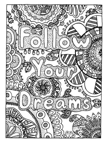 dream coloring pages FOLLOW YOUR DREAMS Coloring Page, Coloring Book Pages, Adult  dream coloring pages