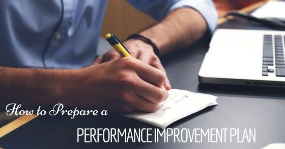 How to Prepare a #Performance #Improvement Plan 13 Best Tips - performance improvement plan