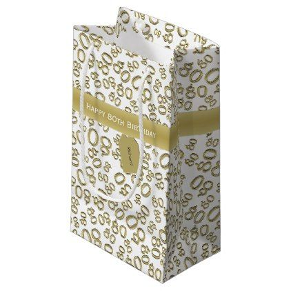 Personalize Happy 80th Birthday White Gold S Small Gift Bag