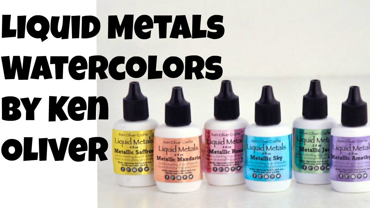 First Look Ken Oliver S Liquid Metallics Watercolors Youtube