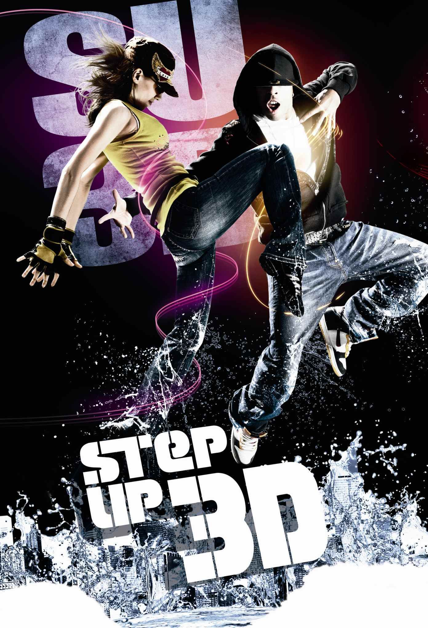 Another Cool Step Up 3 D Movie Poster Step Up Movies Step Up 3 Step Up Dance