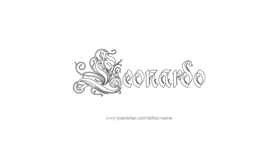 Leonardo Name Tattoo Designs Tatuaje Leonardo Pinterest Tattoo