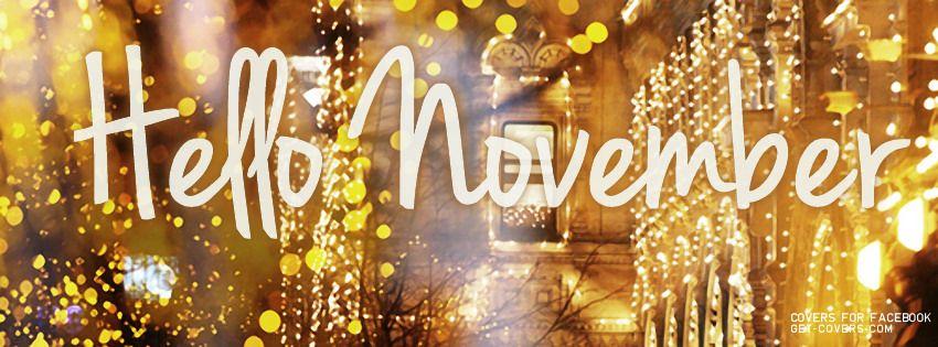 Get this Hello November Facebook Covers for your profile from Get-Covers.com.