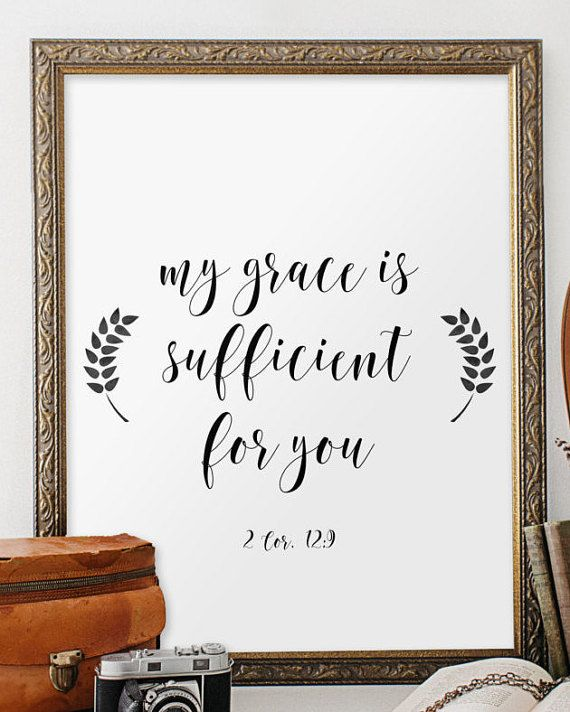 Bible verse print, 2 Corinthians 12:9, Scripture art print, Biblical wall art, Printable verses, My grace is sufficient Christian art BD-750 #bible