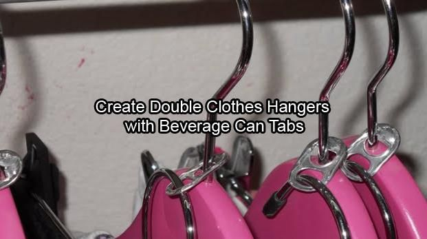Create double #clothes #hangers with beverage can #tabs