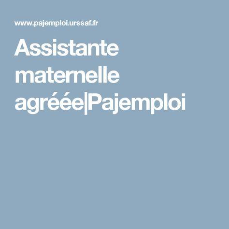 Assistante Maternelle Agreee Pajemploi Contrat Asm Pinterest