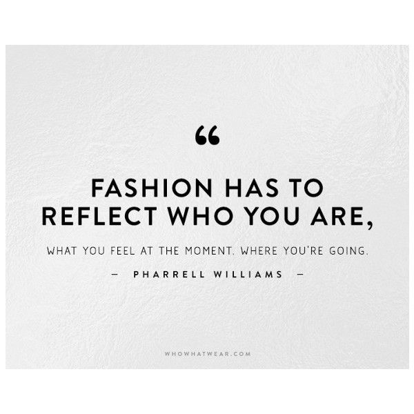 The 50 Most Inspiring Fashion Quotes Of All Time ❤ liked on Polyvore featuring text, quotes, foto, phrase and saying