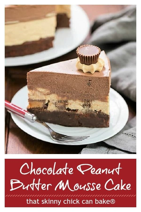 Peanut Butter Chocolate Mousse Cake- A decadent brownie topped with exquisite chocolate and peanut butter mousses!