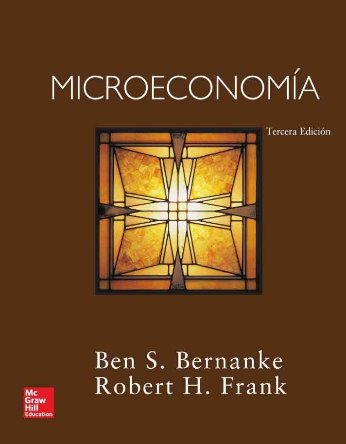 MICROECONOMÍA 3ED Autores: Ben S. Bernanke y Robert H. Frank Editorial:  McGraw-Hill Edición:… | Libros de administracion, Principio de economia,  Libros de economía