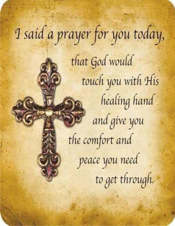 I Said A Prayer For You Today Cf Catholic Prayer Prayer Quotes