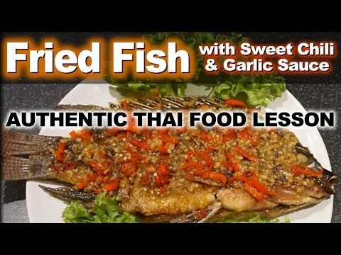 Authentic thai recipe for fried fish with sweet chili and garlic authentic thai recipe for fried fish with sweet chili and garlic sauce plah tub tim rad prik youtube travel cook pinterest authentic thai recipes forumfinder Choice Image