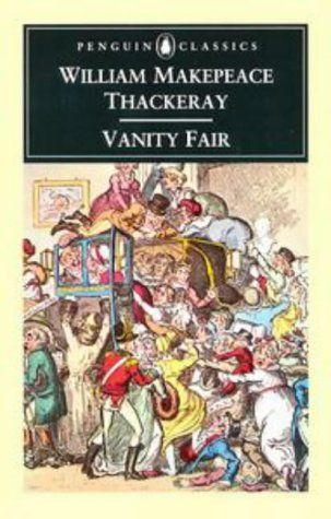Vanity Fair Vanity Fair Book Vanity Fair Novel Books