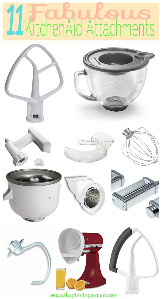 11 Best Attachments For Your Kitchenaid Mixer Click Here To See What They Are And