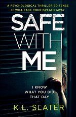 Safe With Me by K.L. Slater #ad http://amzn.to/2duU2ob
