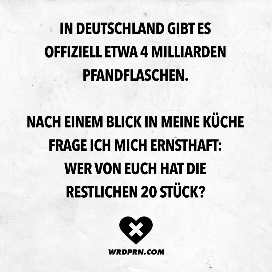 In Deutschland gibt es offiziell etwa 4 Milliarden Pfandflaschen. Nach einem Blick in meine Küche frage ich mich ernsthaft: Wer von euch hat die restlichen 20 Stück? - VISUAL STATEMENTS
