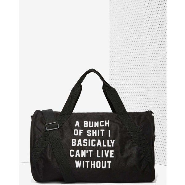 Around here, it's duffel or nothin'. The Important Sh*t Duffel is made in a black twill and features exterior text, pocket, handles, and removable shoulder str…