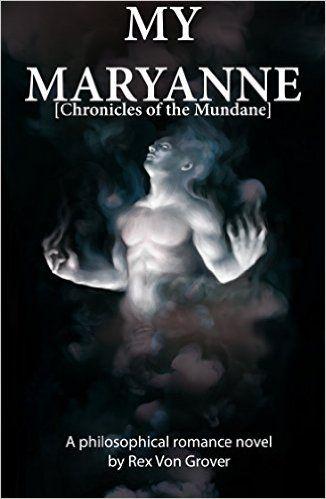 My Maryanne: Chronicles of the Mundane - Kindle edition by Rex Von Grover. Literature & Fiction Kindle eBooks @ Amazon.com.