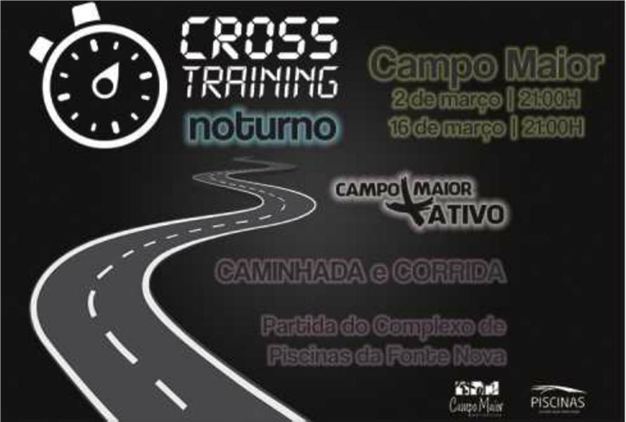 Campomaiornews: Cross Training Noturno, caminhada e corrida à noit...