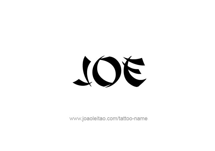 Joe Name Tattoo Designs Name Tattoos Name Tattoo Designs Tattoo Designs