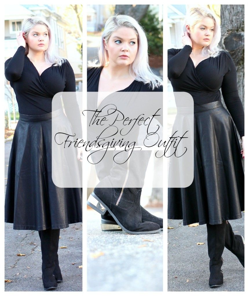 Recipe for the Perfect Friendsgiving Outfit - Everyday Starlet