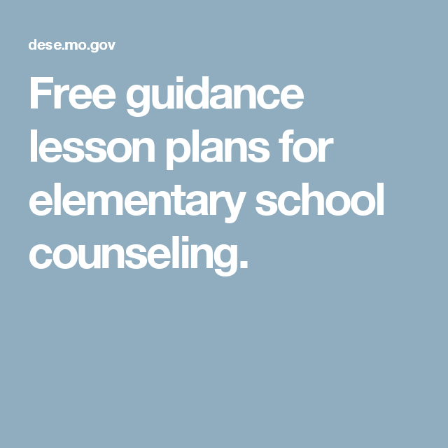 Free Guidance Lesson Plans For Elementary School Counseling