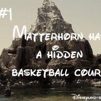 Matterhorn Has A Hidden Basketball Court Disneyland Secrets Disneyland Disney Facts