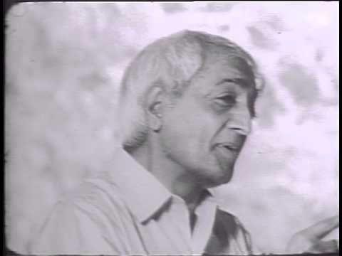 Jiddu Krishnamurti On Freedom From Fear