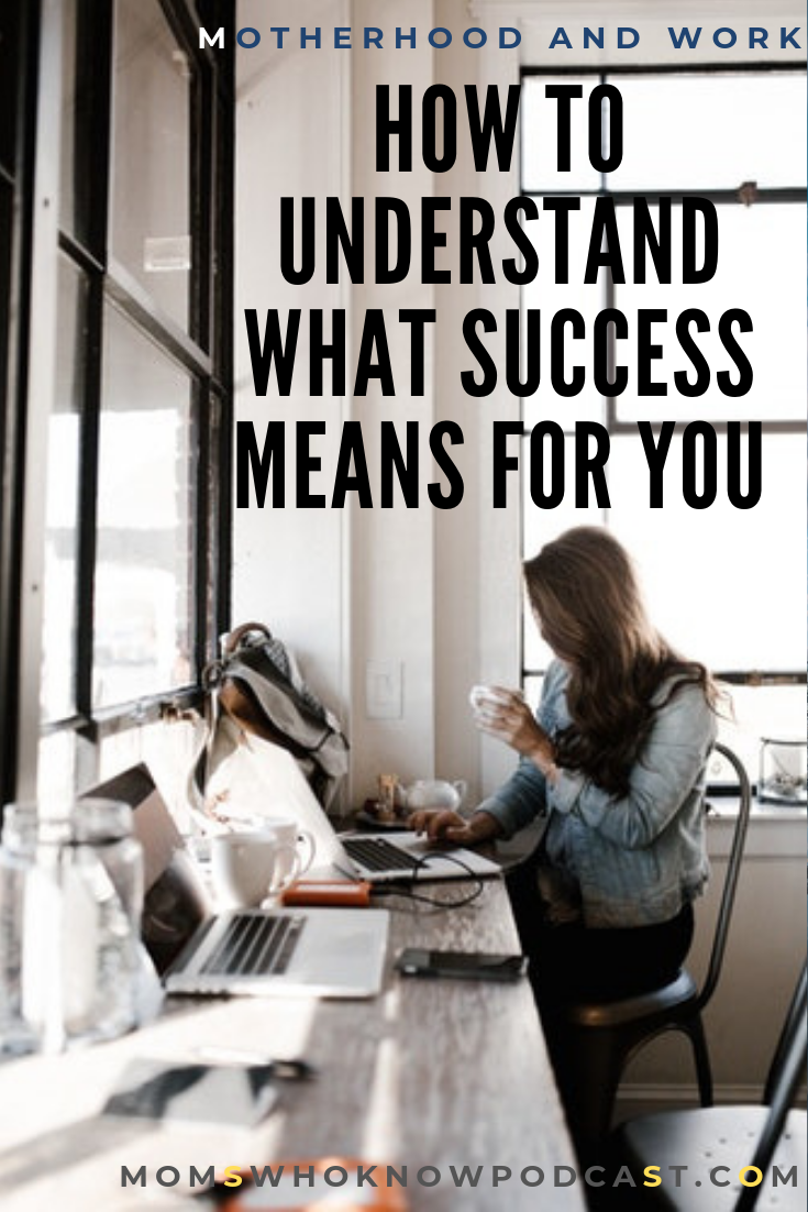 How to Understand What Success Means for You Success