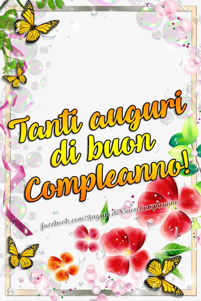 Tanti Auguri Di Buon Compleanno Auguri Di Buon Compleanno Buon Compleanno Auguri Di Compleanno