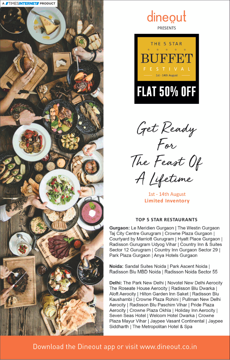 Dine Out The 5 Star Buffet Festival Flat 50 Off Ad Delhi Times Check Out More Hotels Restaurants Advertisement Advertisement Buffet Breakfast Buffet Food