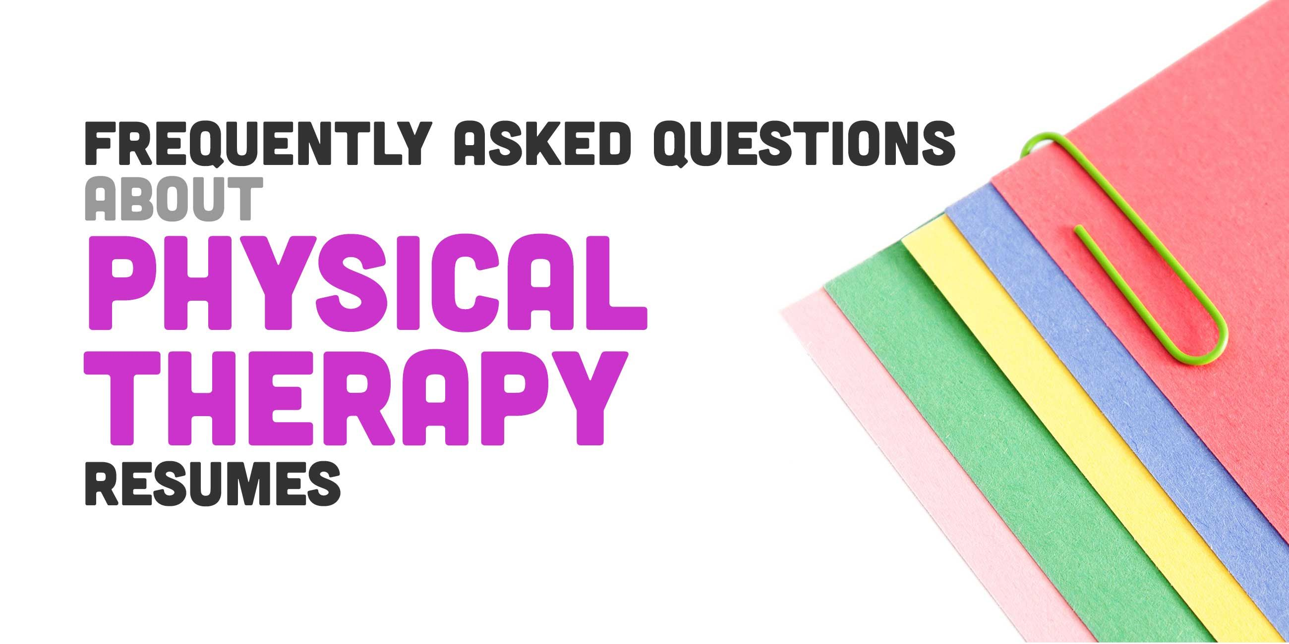 New Graduate Physical Therapists Frequently Ask Questions About