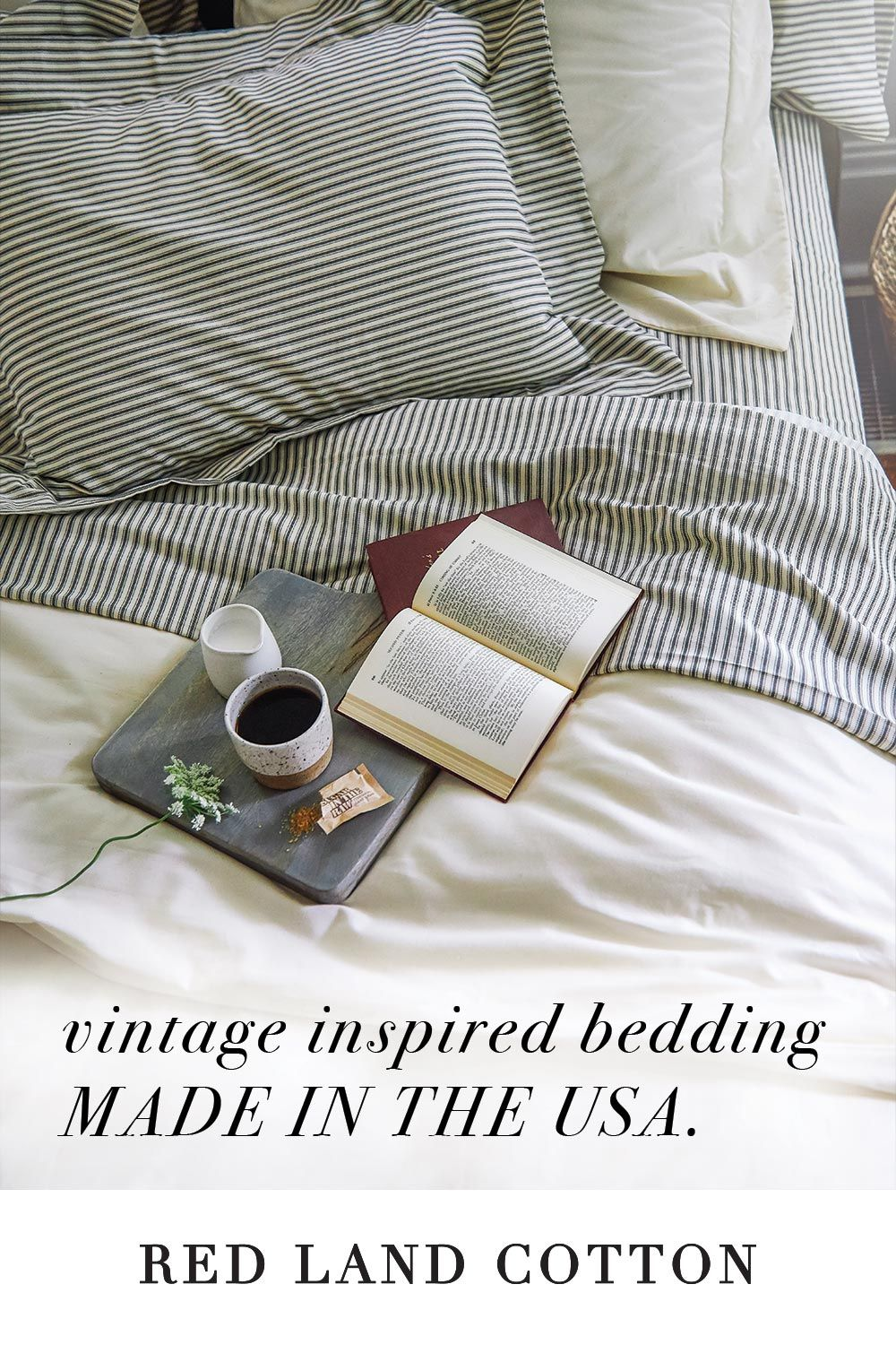 Red Land Cotton Creates Vintage Inspired Bedding Exclusively From Cotton Fiber Grown On Their Family Farm And Manufactured Farm To Fabri How To Make Bed Cotton Bedding Bed