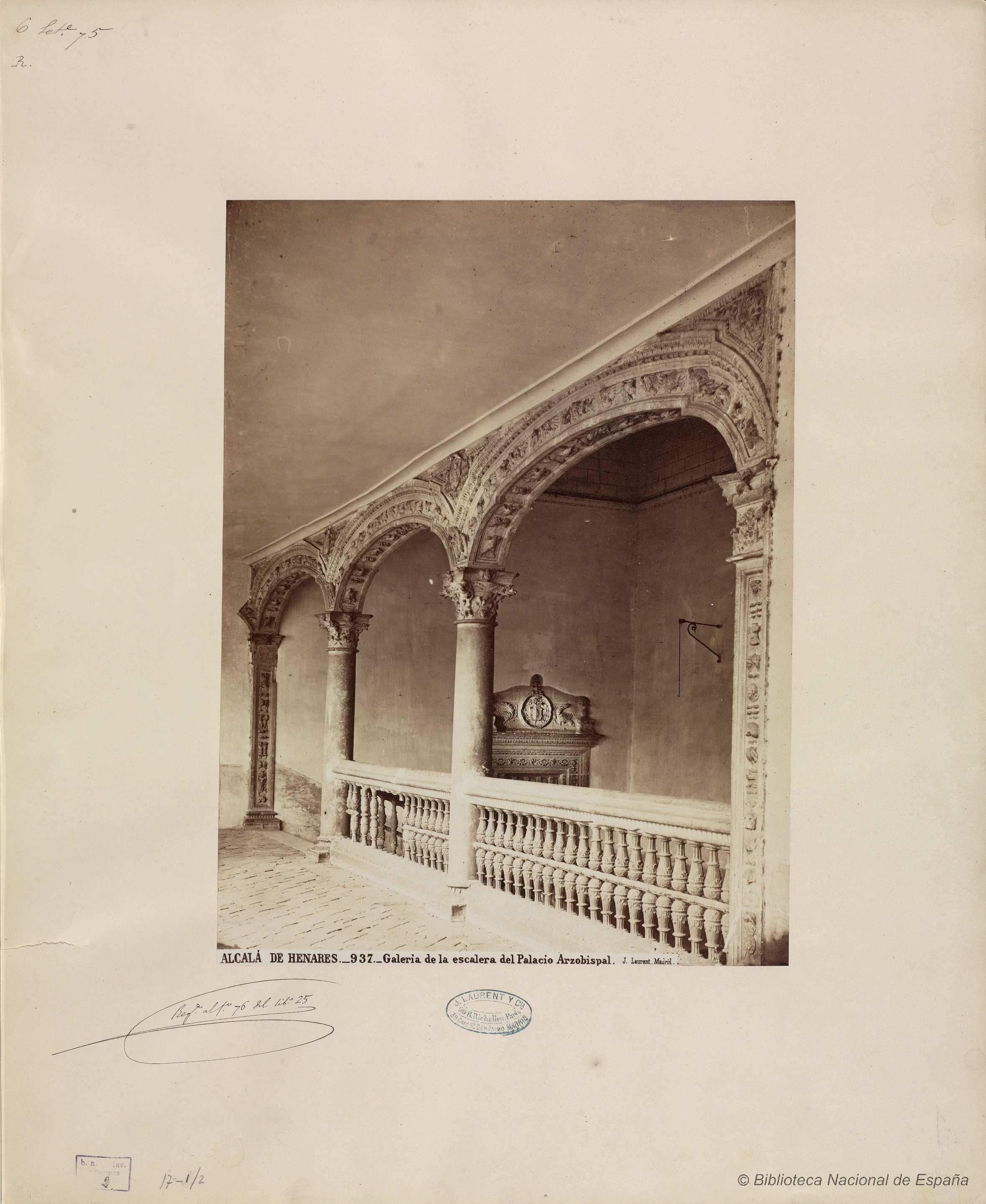 Alcalá De Henares Galería De La Escalera Del Palacio Arzobispal Laurent J 1816 1886 Fotografía 1870 Alcala De Henares Palacios Fotos Antiguas
