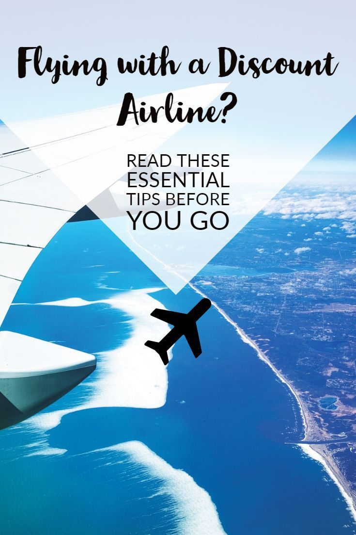 Flying with a discount airline read these essential tips