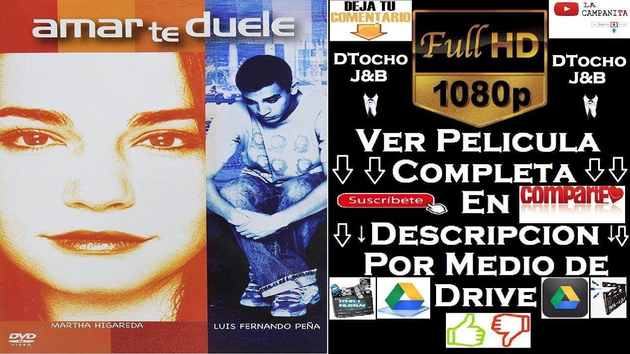 Amar Te Duele Full Movie amarte duele (hd película completa) ver o descargar