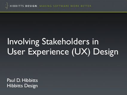 Agile Vancouver Involving Stakeholders In User Experience Ux D User Experience Web Design Resources Experience Design