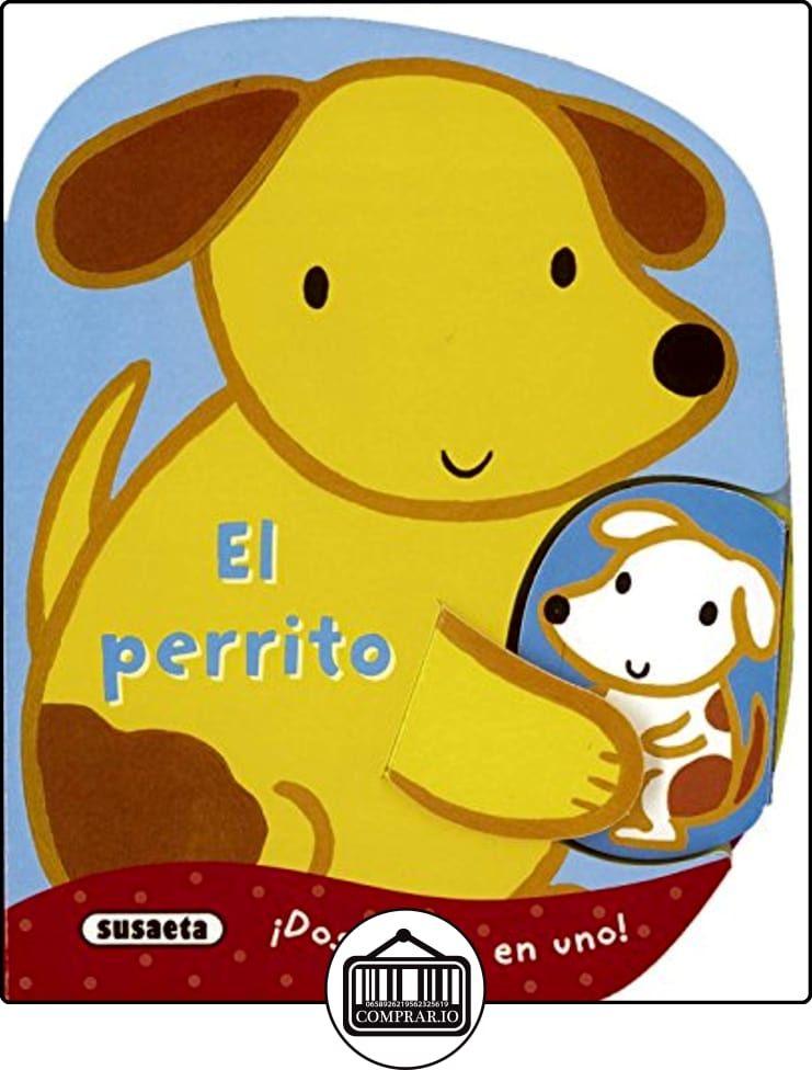 El perrito (Mi mamá y yo) de Equipo Susaeta ✿ Libros infantiles y juveniles - (De 0 a 3 años) ✿